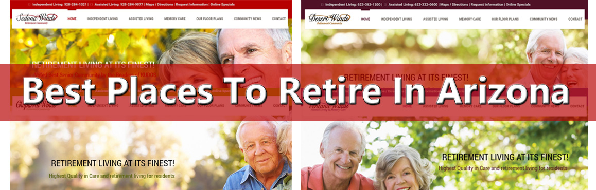 Best Places To Retire In Arizona 2018 Retirement Communities