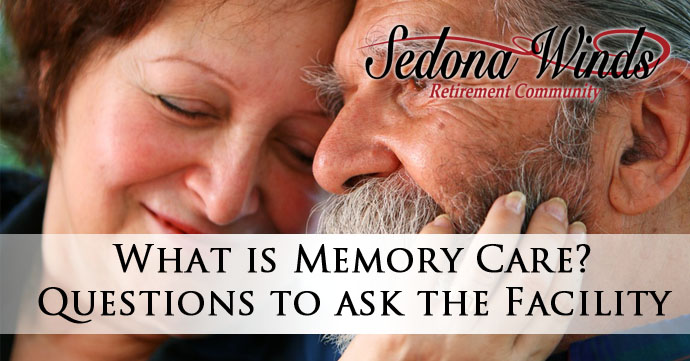 What is Memory Care? Questions to Ask the Facility